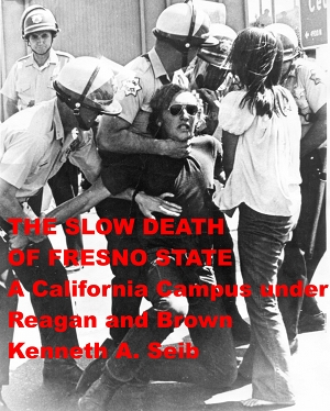 photo of front cover of The Slow Death of Fresno State
